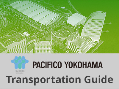 PACIFICO Yokohama Transportation Guide