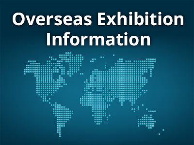 Overseas Exhibition Information