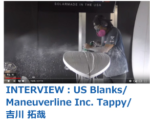 INTERVIEW:US Blanks/Maneuverline Inc. Tappy/吉川 拓哉
